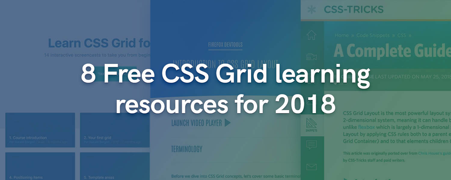 8 Free CSS Grid learning resources for 2018