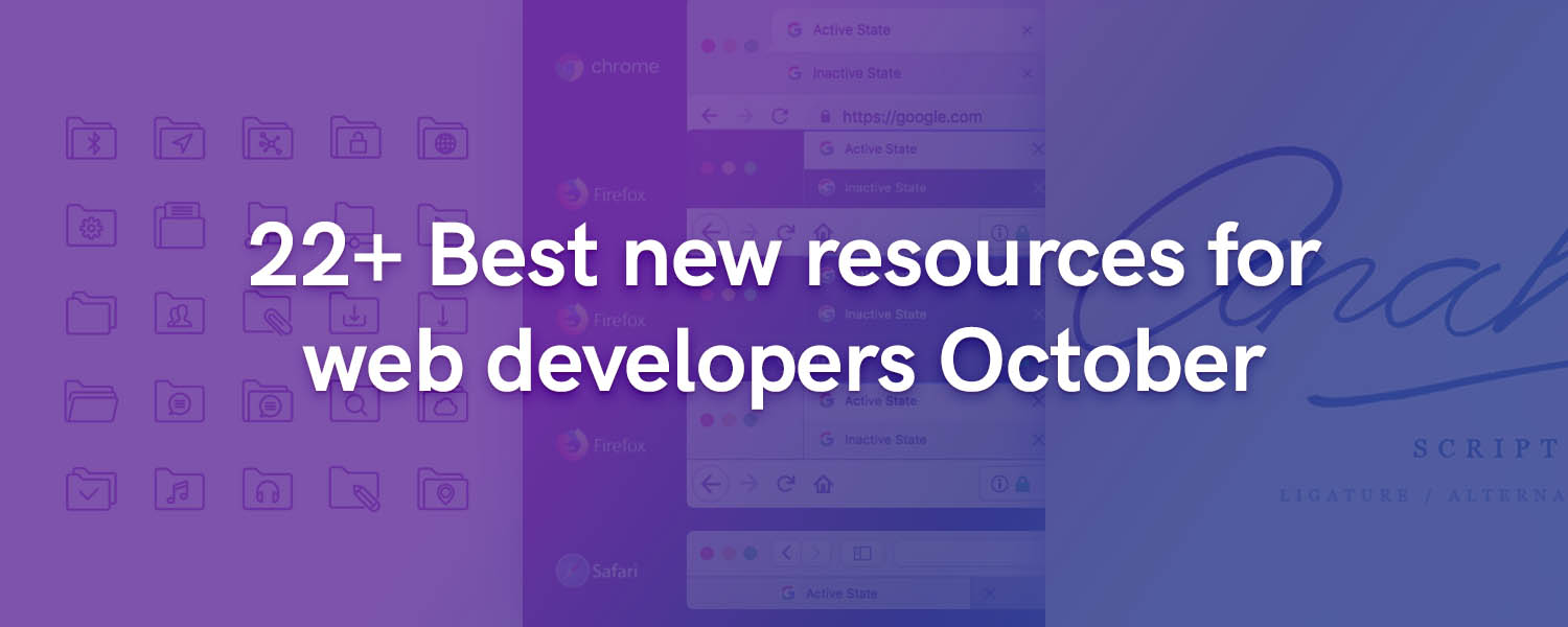 22+ Best new resources for web developers October 2018